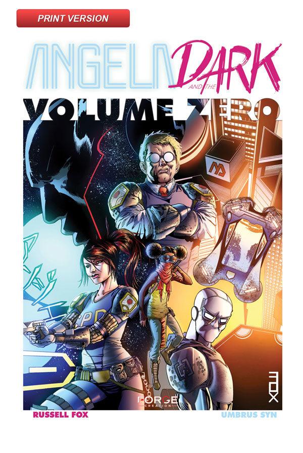 Angela and the Dark: Volume Zero Print Version